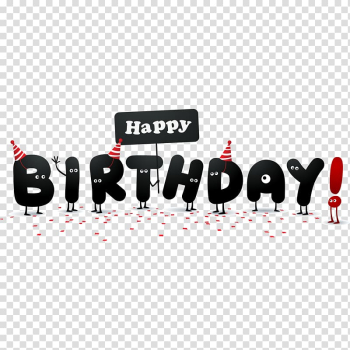 Happy Birthday to You Wish , Cartoon Happy Birthday English font transparent background PNG clipart png image transparent background