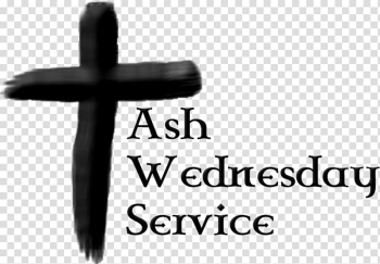Ash Wednesday Lent Church service Christmas , Church Flyers transparent background PNG clipart png image transparent background